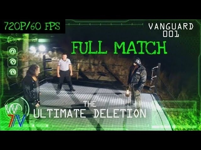WWE The Ultimate Deletion Full Match HD