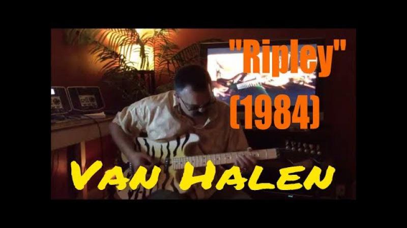 Van Halen | Eddie Van Halen | Ripley (1984) | Blood Fire | Guitar Cover