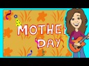 Mother's Day Song Mommy and Me Children Song Patty Shukla