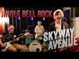 JINGLE BELL ROCK (Pop Punk Cover) - SKYWAY AVENUE