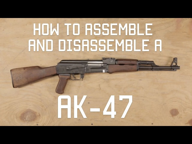 How to Assemble / Disassemble AK-47 | field strip | Tactical Rifleman