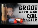 COIL MASTER GROOT MECH MOD | Детальный обзор
