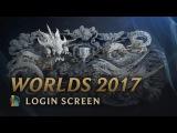 World Championship 2017   Login Screen - League of Legends