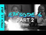 Mayhem Monday 2018 (Episode 6: Part 2)