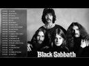 Black Sabbath Greatest Hits Full Album 2018 Top 30 Best Songs Of Black Sabbath