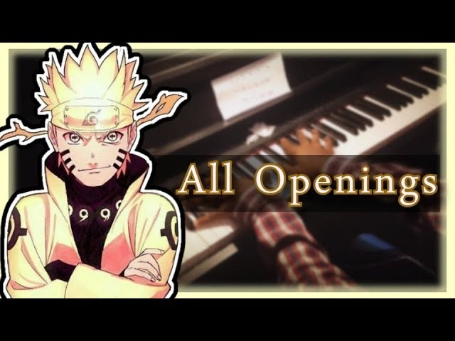 Ultimate Naruto Shippuden Piano Medley - All Openings in 8 minutes