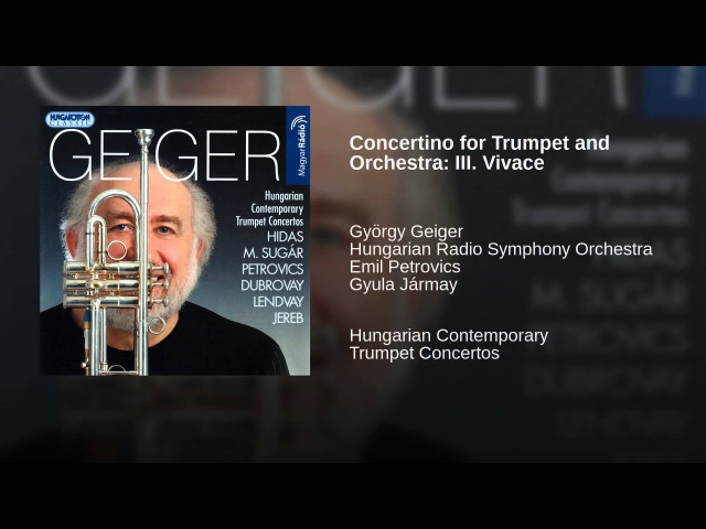 Emil Petrovics Concertino for Trumpet and Orchestra: III. Vivace