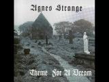 Agnes Strange - Theme for a Dream 1974 (full album)