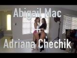 Adriana Chechik + Abigail Mac +
