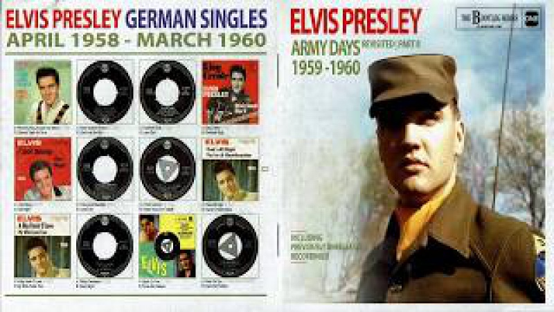 ELVIS PRESLEY - ELVIS ARMY DAYS REVISITED PART 2 1959 - 1960