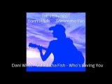 Danni Wilde and Samantha Fish Who's Loving You