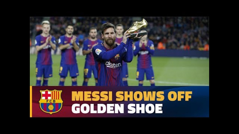 Leo Messi showed off the European Golden Shoe 2016/17 before the game against Deportivo