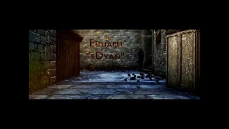 """[Eduard """"eDyan"""" Gorbatov] Editor:SwiS"""