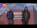 Nemesis Sueños Vivo Feat Bocafloja Music Video