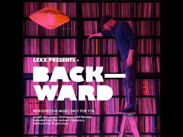 DJ LEXX - BACKWARD / 12.10.17 LIVE MIX /