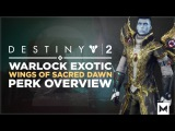 Destiny 2 Warlock Exotic Chest 'Wings Of Sacred Dawn' Perk Overview And Gameplay