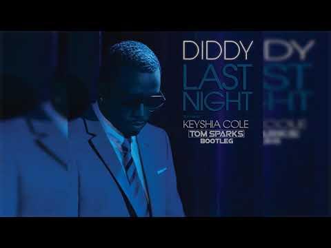 P. Diddy Feat. Keyshia Cole - Last Night (Tom Sparks Bootleg)