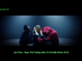 Lian Ross Keep This Feeling Alex Ch Floorfilla Remix 2k16
