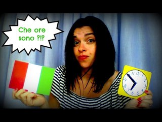LEARN ITALIAN: ASKING and TELLING THE TIME. Chiedere e dire l'ora