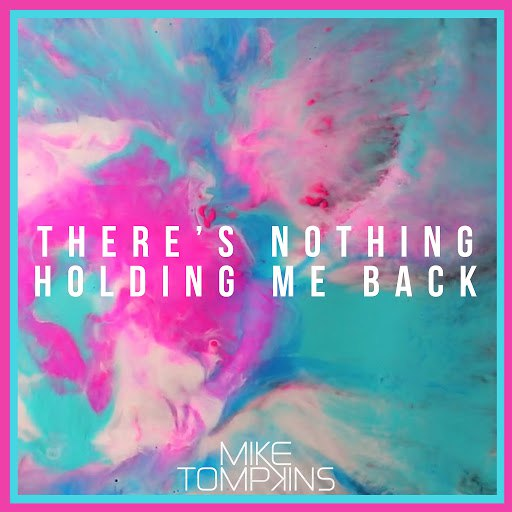 Mike Tompkins альбом There's Nothing Holdin' Me Back