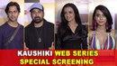 Kaushiki Web Series Special Screening Rannvijay Singha Omkar Kapoor Sayani Gupta