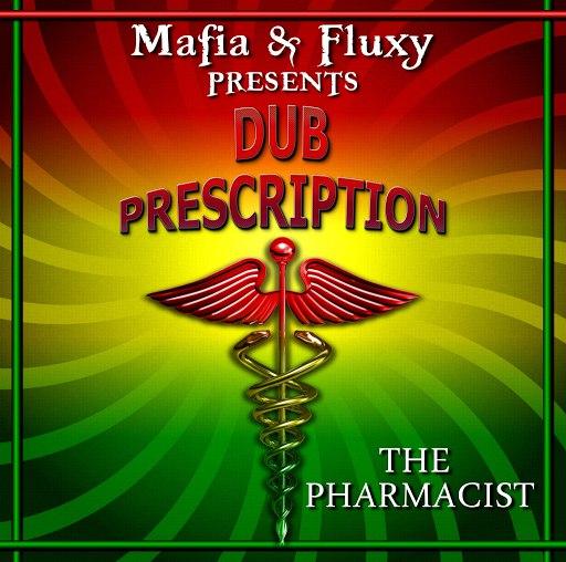 Mafia альбом Dub Prescription (The Pharmacist)