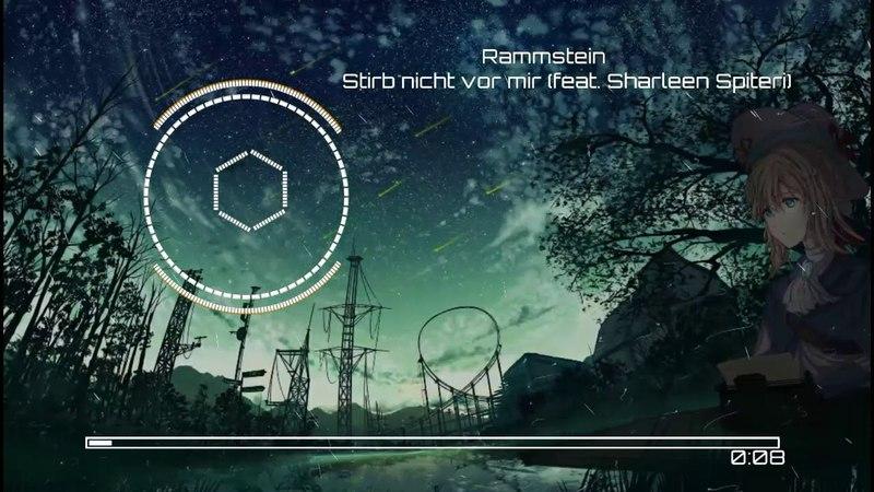 Rammstein - Stirb Nicht Vor Mir ( feat Sharleen Spiteri )