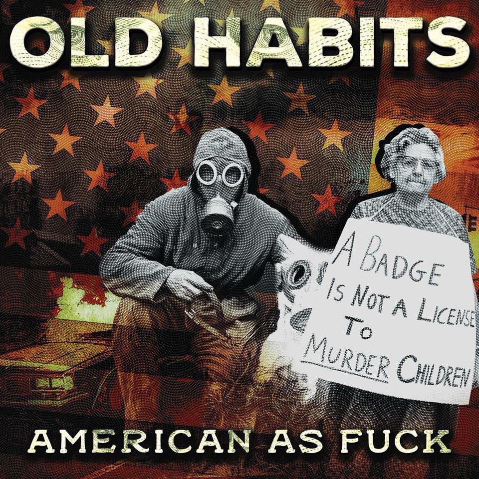 Old Habits - American as Fuck (2018)