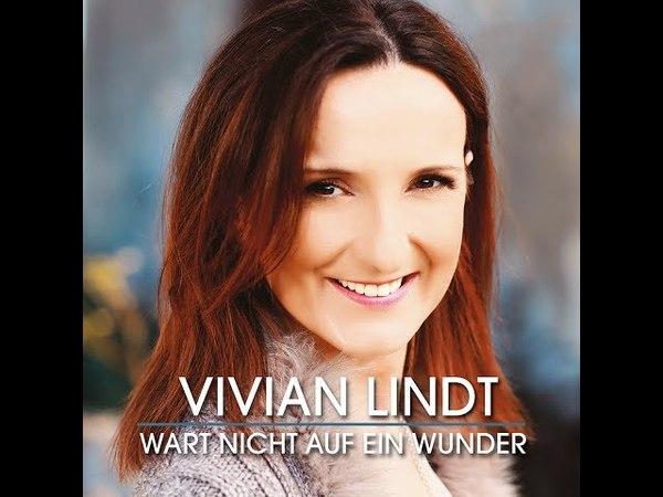 VIVIAN LINDT – Wart nicht auf ein Wunder