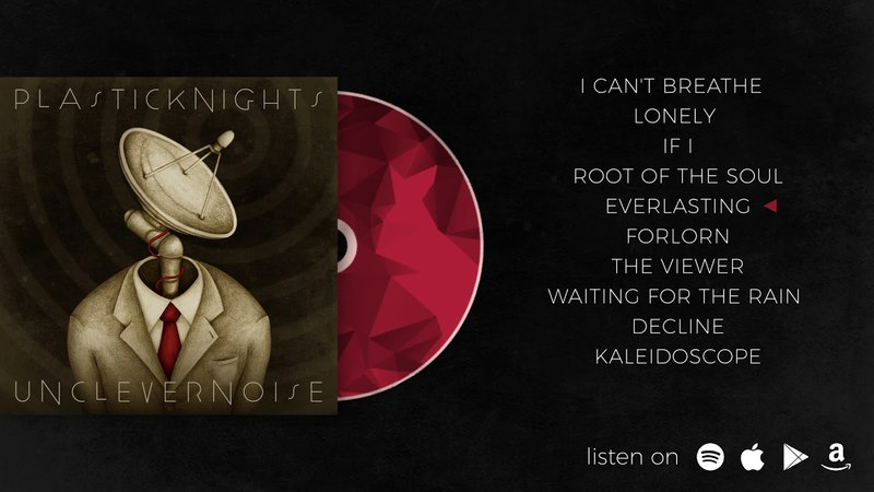 Plastic Knights - Unclever Noise ALBUM SAMPLER (2018)