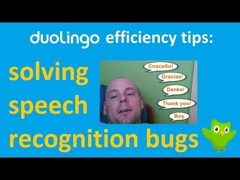 Duolingo efficiency tips: how to help speech recognition detect languages (tutorial video 2018)