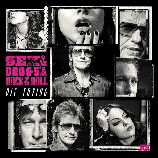 The Heathens альбом Die Trying (feat. Denis Leary) [From Sex&Drugs&Rock&Roll]