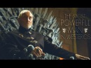 GoT: Tywin Lannister || The Most Powerful Man In Westeros