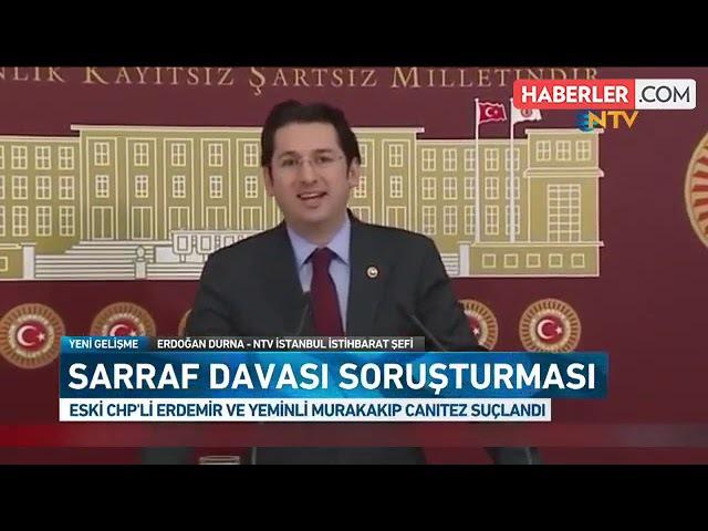 Son Dakika! Zarrab Soruşturmasında Eski CHP'li Vekil Erdemir'in Tüm Mal Varlığına El Konuldu FLAŞ