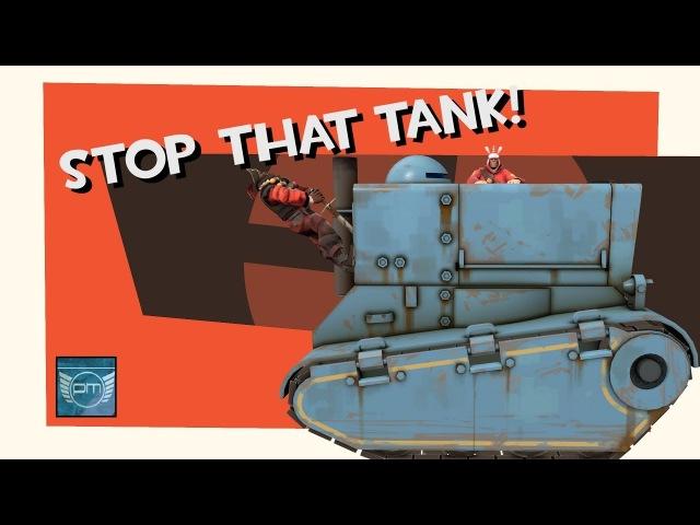 Stop that tank! [TF2]