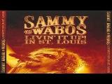 Sammy Hagar &amp The Wabos - Livin' It Up! Live In St. Louis (2006)