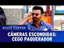 Cego Paquerador Blind Prank Câmeras Escondidas 17 12 17