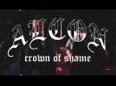 ALCON CROWN OF SHAME OFFICIAL MUSIC VIDEO 2018 SW EXCLUSIVE