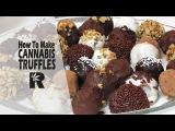 How To Make Cannabis Infused Chocolate Truffles (Marijuana Ganache Balls) Cannabasics #81