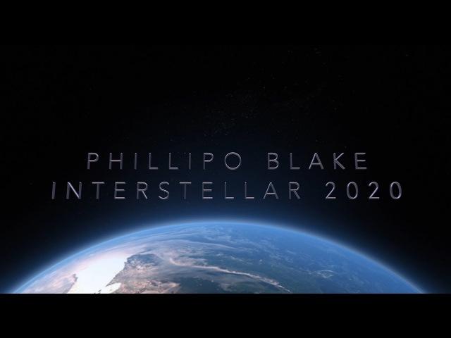 Phillipo Blake - Interstellar 2020 [PB Music]