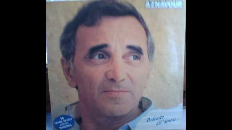Charles Aznavour L' Amore E' Come Un Giorno L' Amour C' Est Comme Un Jour