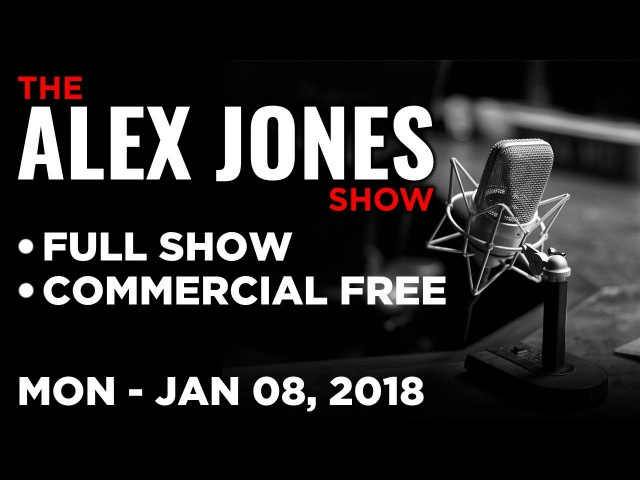 Alex Jones FULL SHOW Monday 1 8 18 News Analysis Michael Malice Jack Posobiec