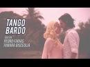 Tango Bardo Tigre Viejo bailan Pedro Farias y Tamara Bisceglia