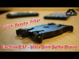 Eachine E57 Ultra slim selfie drone beauty filter Altitude Hold Folding 720P HD Camera