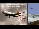 UFO Follows Passenger Plane Over New York?