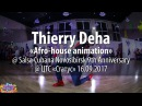 Thierry Deha afro-house animation @ 9th Salsa Cubana Novosibirsk Anniversary 2017.09.16