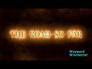 Supernatural 13x01 Intro The Road So Far Song