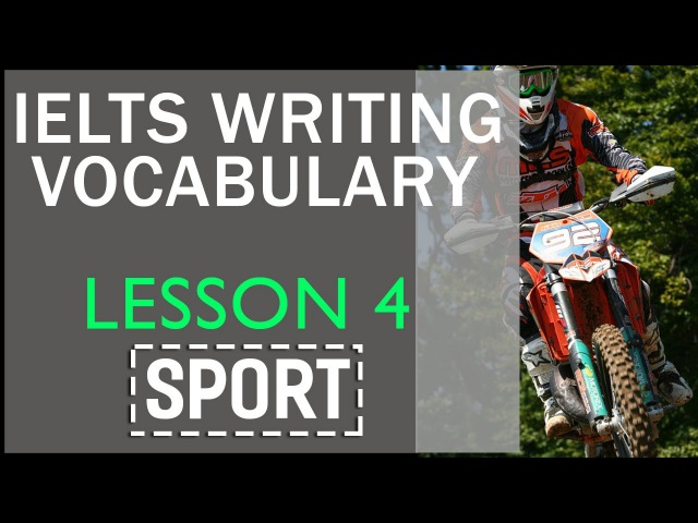 IELTS writing vocabulary by topics Lesson 4 Sport
