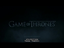 7. ◈ Игра Престолов ◈ Game of Thrones ◈