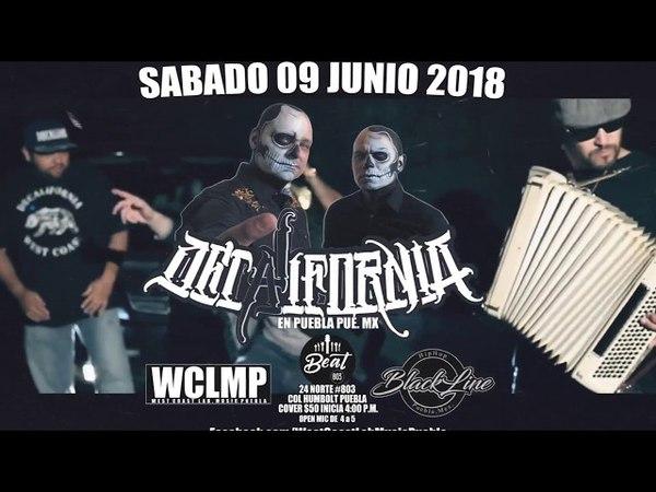 Por Primera Vez en Mexico, Puebla, Junio 9 - DeCalifornia!!